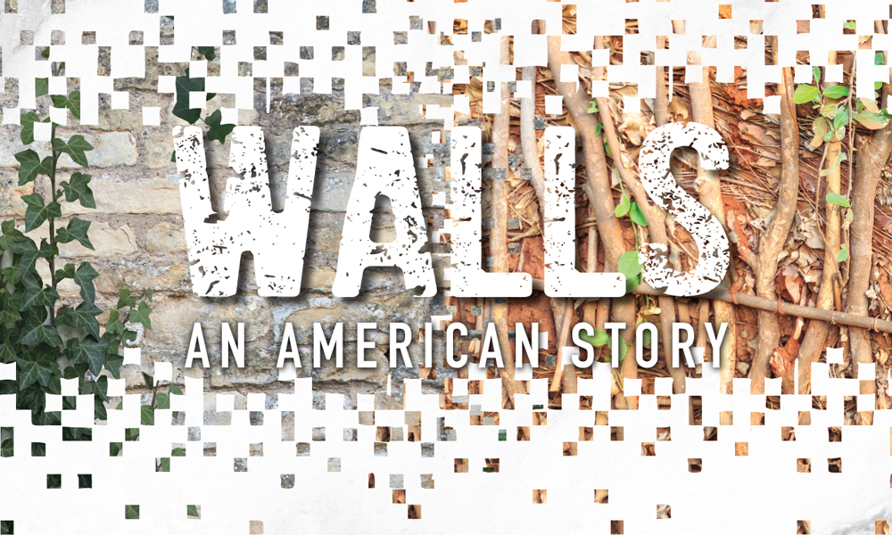 Walls - An American Story Slideshow